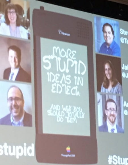 Why You Should Care About Stupid Edtech Ideas! #ISTE19 Panel Reflection – Teacher Reboot Camp