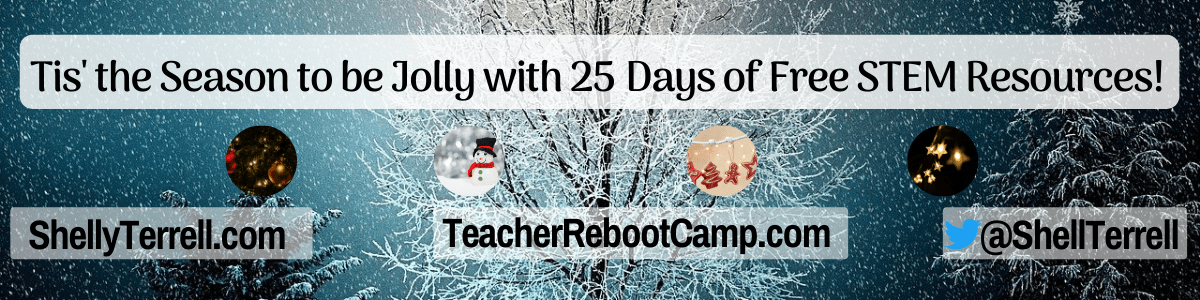 Tis' the Season to be Jolly! 25 Days of STEM Goodies – Teacher Reboot Camp